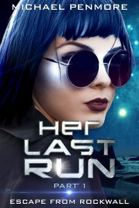 Her Last Run: Escape From Rockwall